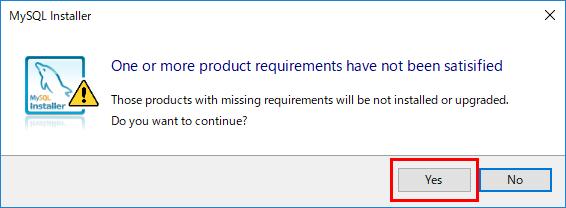MySQLのインストール 要件なし製品続行確認ダイアログ